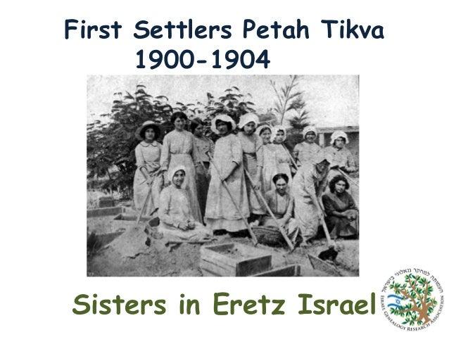 First Settlers Petah Tikva 1900-1904  Sisters in Eretz Israel