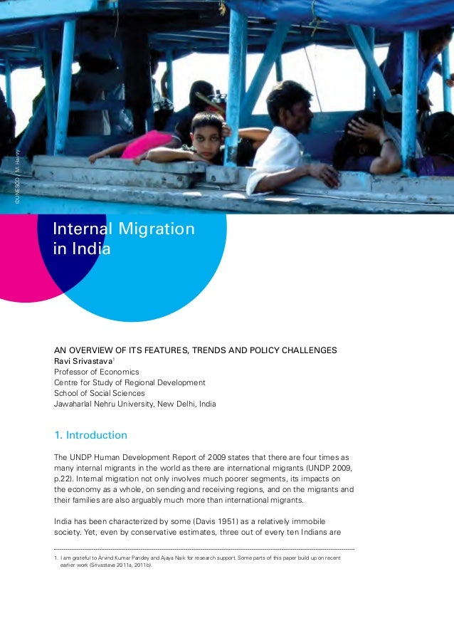 essay on migration in india 1 the changing pattern of internal migration in india issues and challenges sandhya rani mahapatro 1 abstract this paper is an attempt to understand the emerging.