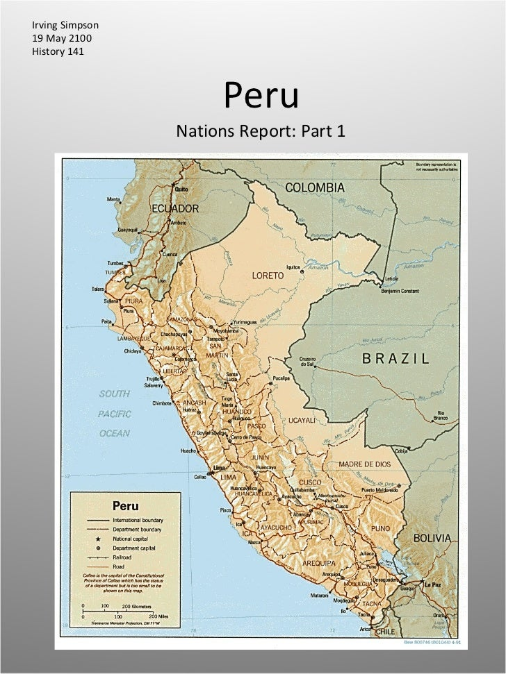 Peru Nations Report: Part 1 Irving Simpson 19 May 2100 History 141