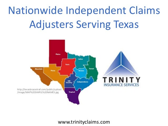 Nationwide Independent Claims Adjusters Serving Texas http://texasbrazostrail.com/public/upload /image/MAP%20SIMPLE%20NAME...