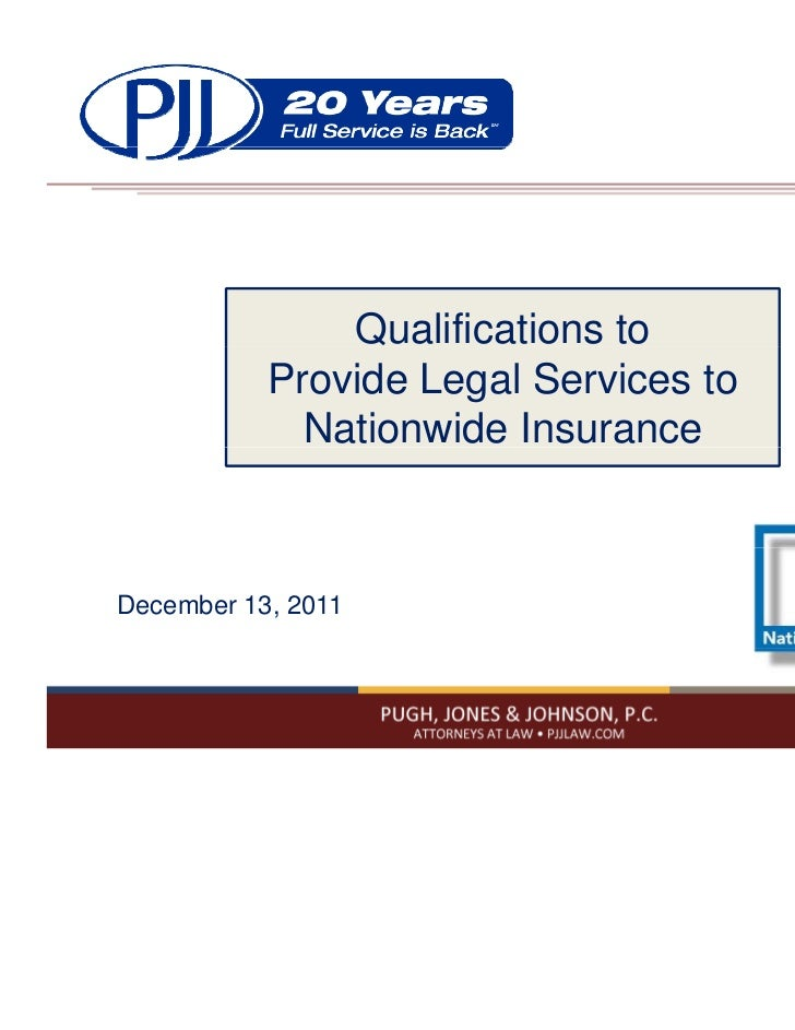Qualifications to           Provide Legal Services to             Nationwide InsuranceDecember 13, 2011