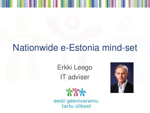 Nationwide e-Estonia mind-set  Erkki Leego IT adviser