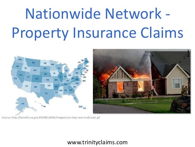 Nationwide Network - Property Insurance Claims www.trinityclaims.com Source: http://benefits.va.gov/HOMELOANS/images/usa-m...