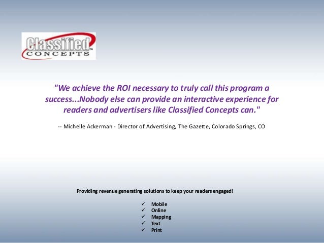 """""""We achieve the ROI necessary to truly call this program asuccess...Nobody else can provide an interactive experience for ..."""