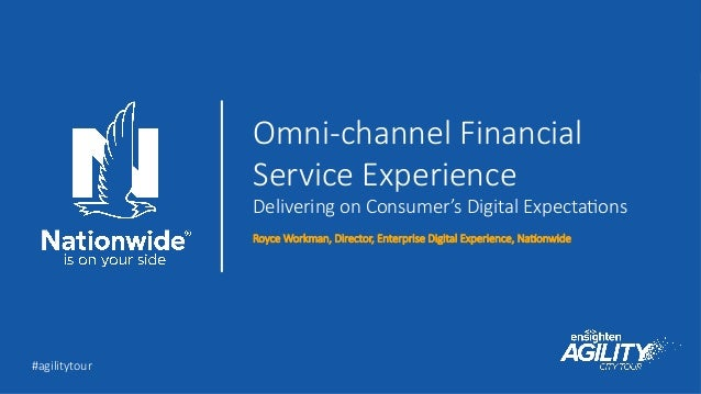 Nationwide Customer Service >> Omni Channel Journey Of A Financial Services Customer