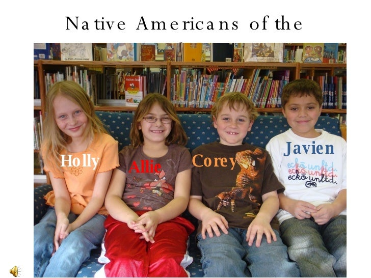 Native Americans of the Southwest Holly Allie Corey Javien