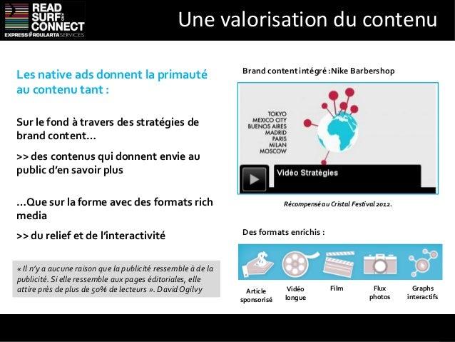 Le choix, c'est pour moiLa publicité native :Ne s'impose pas à l'utilisateur                DécouverteSuscite l'intérêt ...