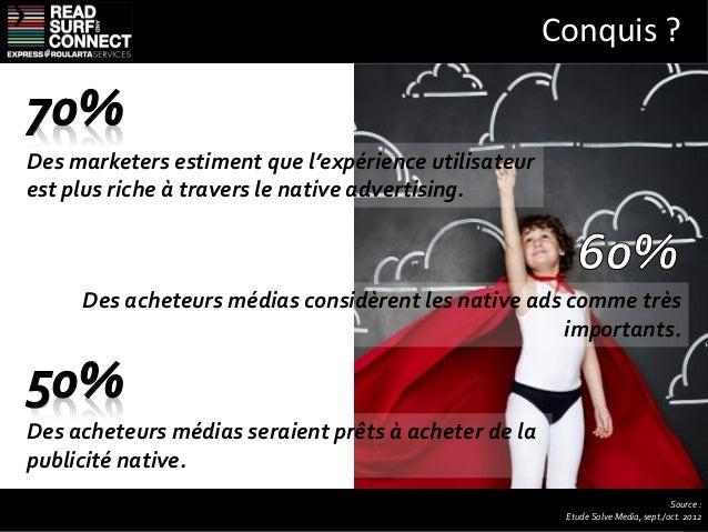 Le défi de la publicité native Les standards publicitaires :Aucun standard ni benchmarks de performance àl'heure actuelle...
