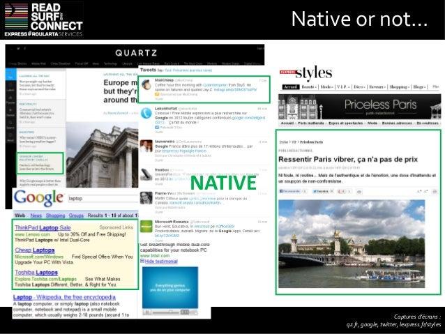 Les 3 règles d'or          Intégration           Native            AdsContenu                    Choix