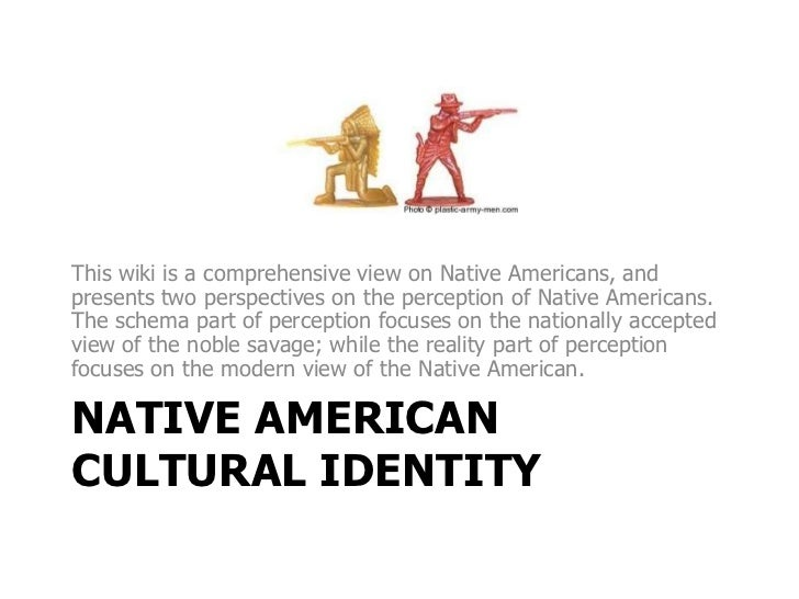 This wiki is a comprehensive view on Native Americans, andpresents two perspectives on the perception of Native Americans....