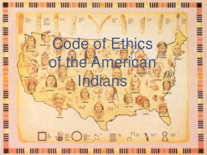 Native American Indian Traditional Code of Ethics