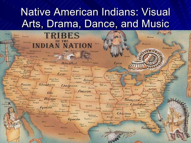 Native American Indians: Visual Arts, Drama, Dance, and Music
