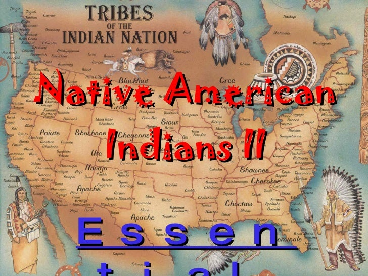 Native American Indians II Essential concepts