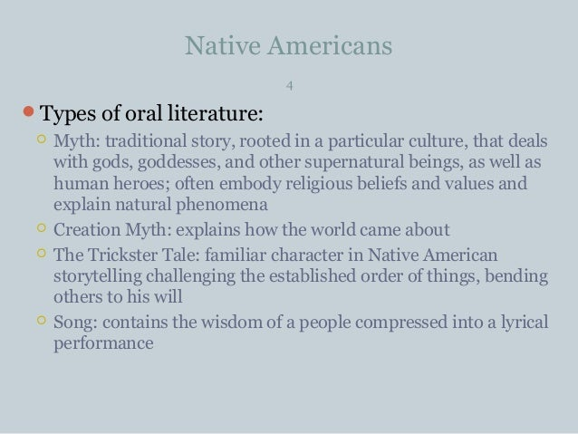 how native american literature is rooted in storytelling culture Maurice kenny native american motifs in poetry  much native american literature is rooted in the  many novels or poems may incorporate storytelling.