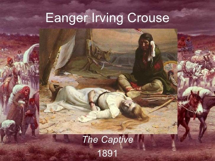 Eanger Irving Crouse The Captive 1891