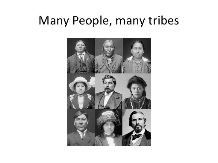 Many People, many tribes<br />