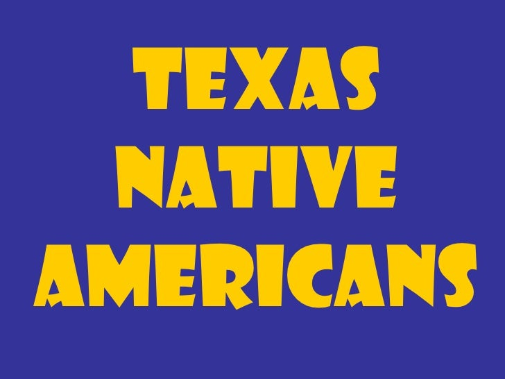 Texas NativeAmericans