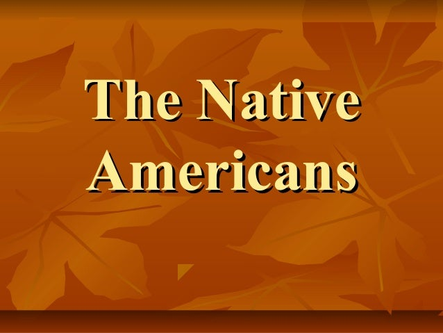 The NativeAmericans