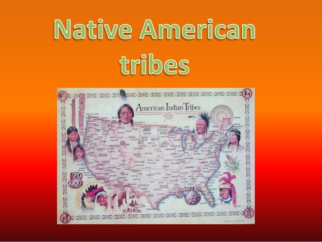 IntroductionThere were many different Native American tribes and those withsimilar roles formed a main tribe or nation. Ea...