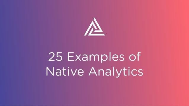 25 Examples of Native Analytics