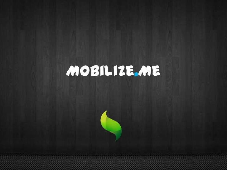 Mobilize.Me<br />