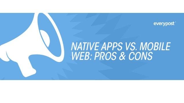 Native Apps vs. Mobile Web: Pros & Cons
