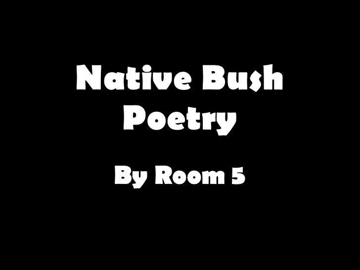 Native Bush Poetry By Room 5