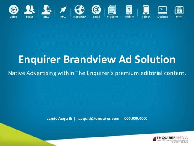 Enquirer Brandview Ad Solution Native Advertising within The Enquirer's premium editorial content. Jamie Asquith | jasquit...