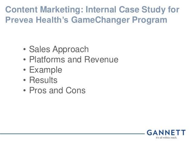 Content Marketing: Internal Case Study for Prevea Health's GameChanger Program • Sales Approach • Platforms and Revenue • ...