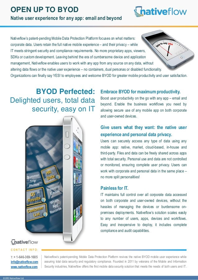 OPEN UP TO BYOD Native user experience for any app: email and beyond  Nativeflow's patent-pending Mobile Data Protection P...