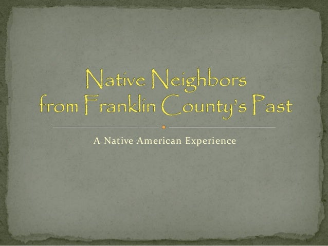A Native American Experience