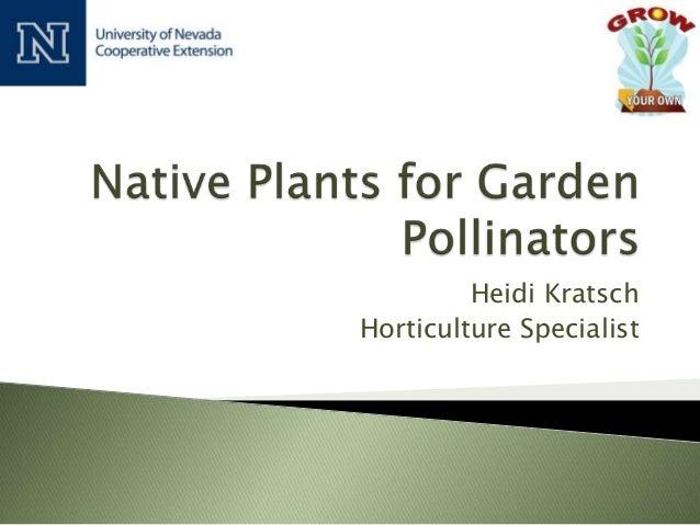 Heidi Kratsch Horticulture Specialist
