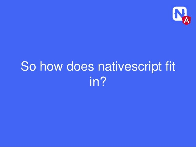 Nativescript with angular 2