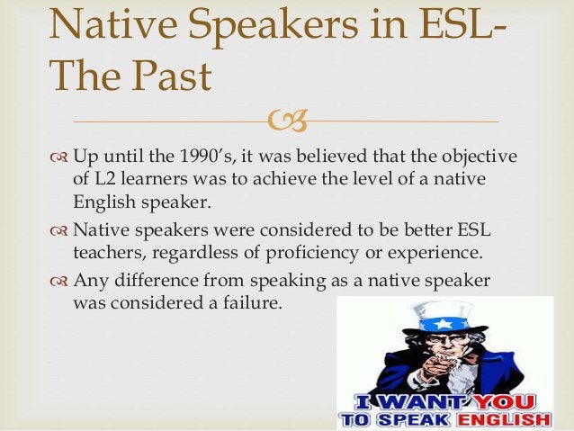   Up until the 1990's, it was believed that the objective of L2 learners was to achieve the level of a native English sp...