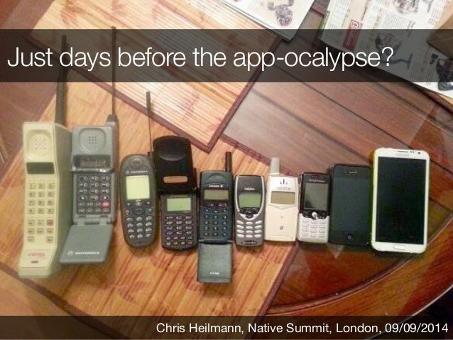 Just days before the app-ocalypse?  Chris Heilmann, Native Summit, London, 09/09/2014