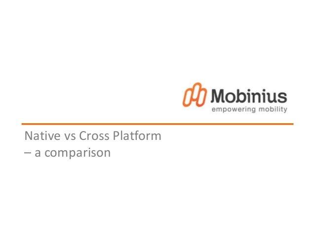 Native vs Cross Platform  – a comparison