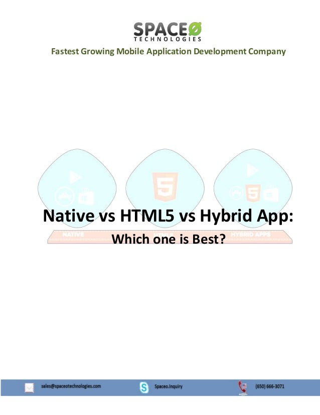 Fastest Growing Mobile Application Development Company Native vs HTML5 vs Hybrid App: Which one is Best?