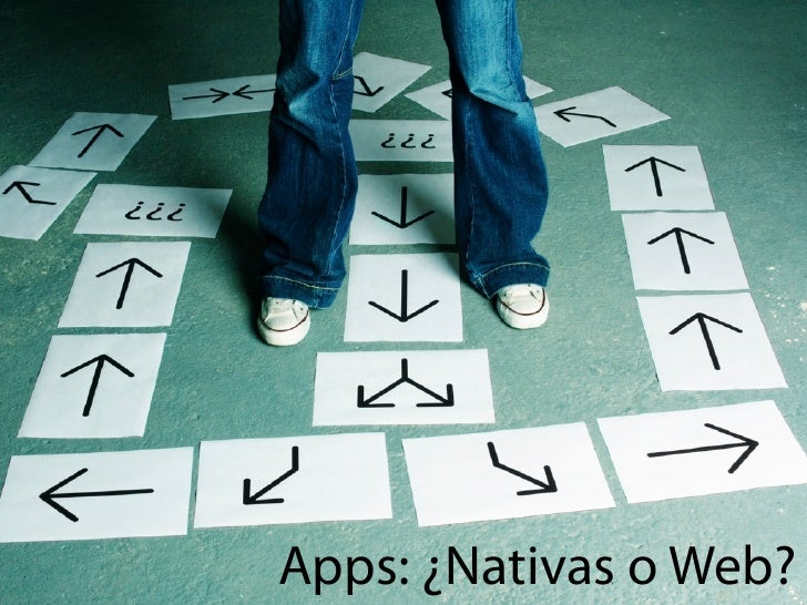 Apps: ¿Nativas o Web?