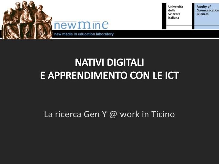 La ricerca Gen Y @ work in Ticino