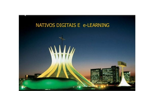 NATIVOS DIGITAIS E e-LEARNING