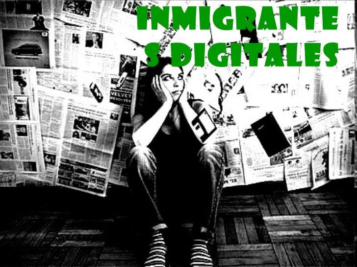 Nativos e inmigrantes Slide 2
