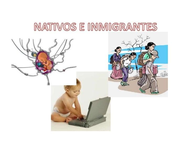 Nativos e inmigrantes
