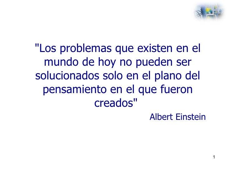 <ul><li>&quot;Los problemas que existen en el mundo de hoy no pueden ser solucionados solo en el plano del pensamiento en ...