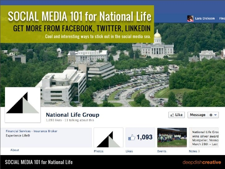 SOCIAL MEDIA 101 for National Life    GET MORE FROM FACEBOOK, TWITTER, LINKEDIN                    Cool and interesting wa...