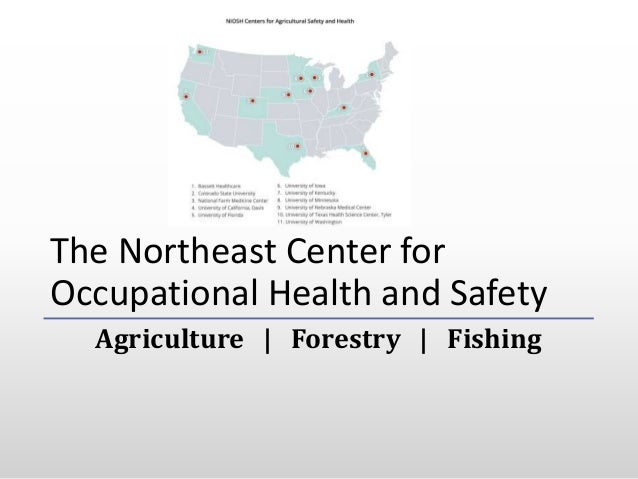 The Northeast Center for Occupational Health and Safety Agriculture | Forestry | Fishing