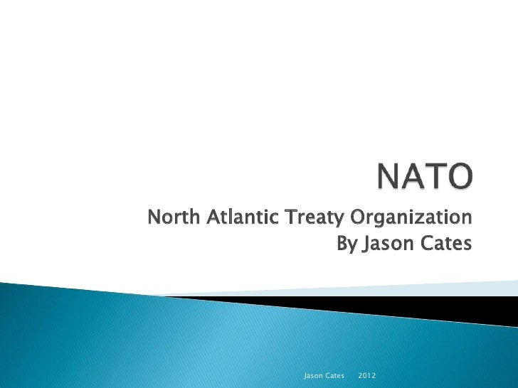 an overview of northern atlantic treaty organization nato In this getabstract summary, you will learn: why the north atlantic treaty organization (nato) came into existence, how nato has promoted peace and security following the collapse of the soviet union, and how new security threats are forcing the alliance to adapt.