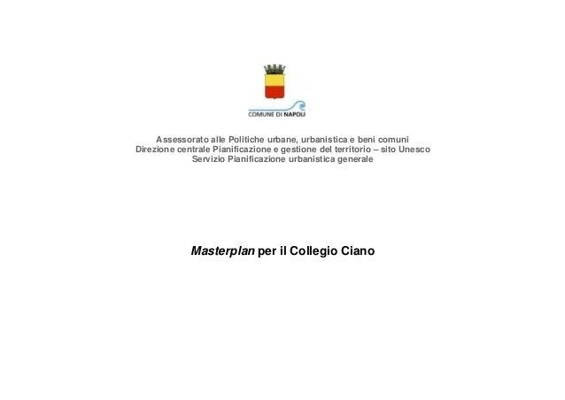 Assessorato alle Politiche urbane, urbanistica e beni comuni Direzione centrale Pianificazione e gestione del territorio –...