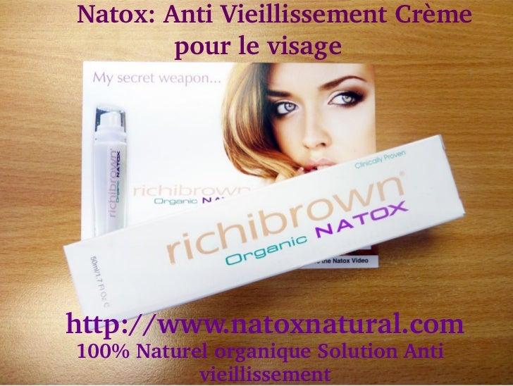 Natox:AntiVieillissementCrème            pourlevisagehttp://www.natoxnatural.com  100%NaturelorganiqueSolu...