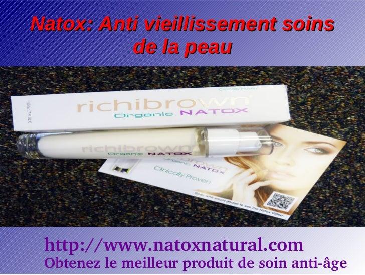 Natox: Anti vieillissement soins          de la peau http://www.natoxnatural.com Obtenezlemeilleurproduitdesoinanti...