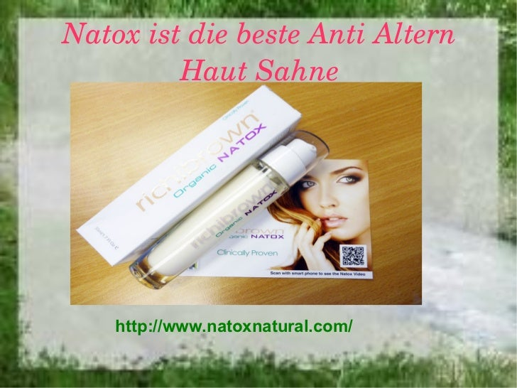 NatoxistdiebesteAntiAltern         HautSahne    http://www.natoxnatural.com/